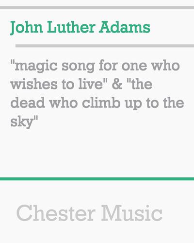 """""""magic song for one who wishes to live"""" & """"the dead who climb up to the sky"""""""