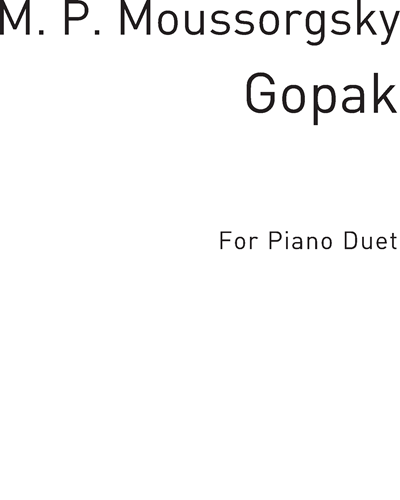 "Gopak (from the Opera ""La Foire de Sorotchintsi"")"