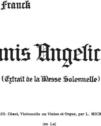 Panis Angelicus No. 14 (Extraite de la Messe Solannelle)