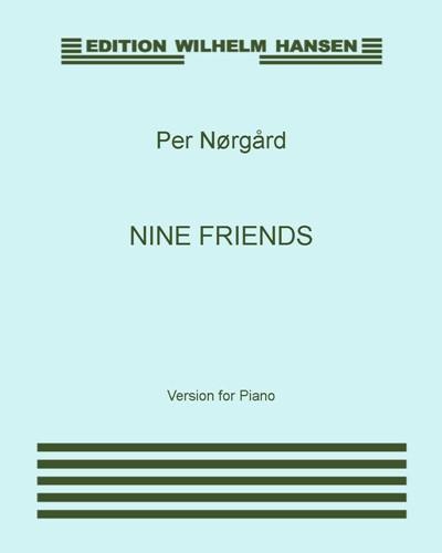 Nine Friends