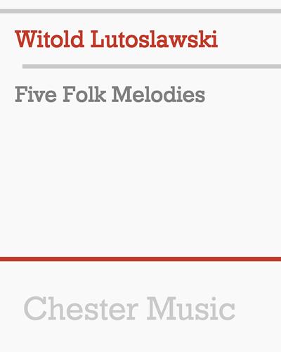 Five Folk Melodies