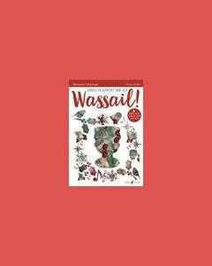 Drive The Cold Winter Away (from 'Wassail! Carols of Comfort and Joy')