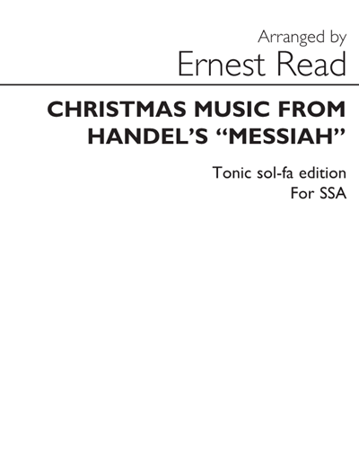 "Christmas Music (from ""Messiah"") Vocal Edition for Staff and Sol-fa"