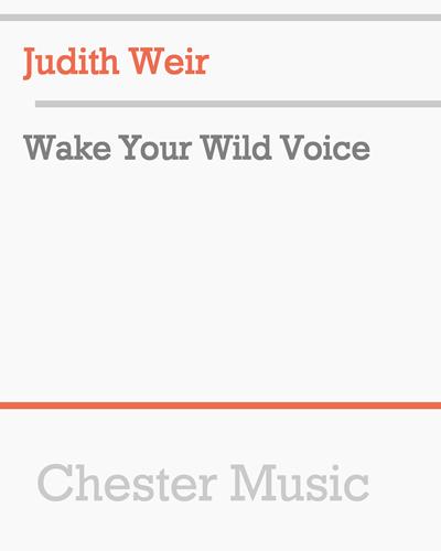 Wake Your Wild Voice