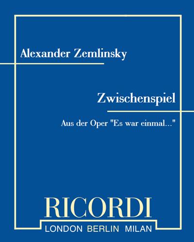 """Zwischenspiel (aus der Oper """"Es war einmal..."""")"""