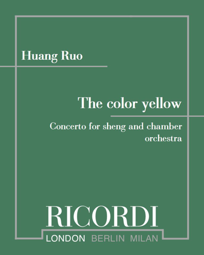The color yellow - Concerto for sheng and chamber orchestra