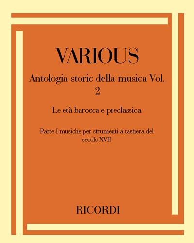 Antologia storic della musica Vol. 2 Le età barocca e preclassica