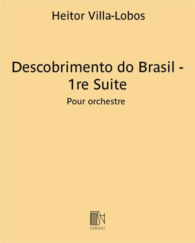 Descobrimento do Brasil - 1re Suite
