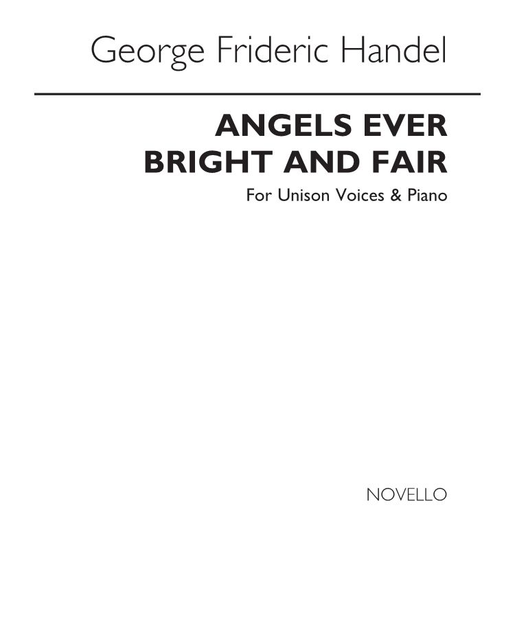 Angels, Ever Bright and Fair