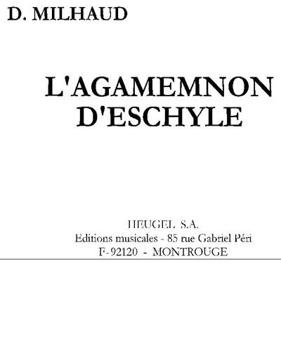 L'Orestie d'Eschyle: I. Agamemnon, Op. 14