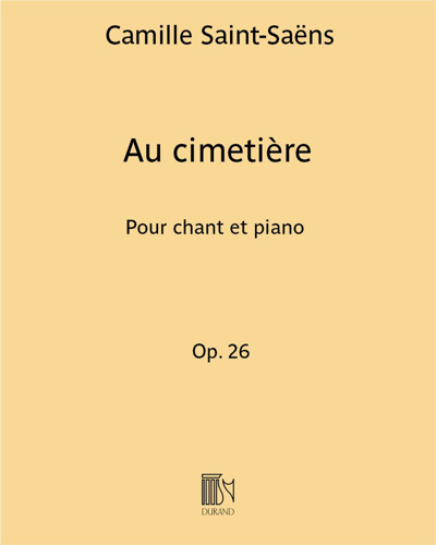 """Au cimetière (extrait des """"Mélodies persanes"""") Op. 26"""