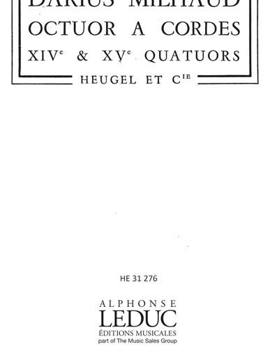 Octuor à Cordes Op. 291 (Quartets No. 14 & No. 15)