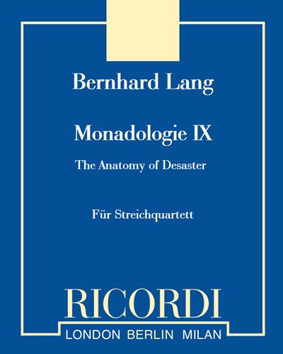 """Monadologie IX """"The anatomy of desaster"""""""