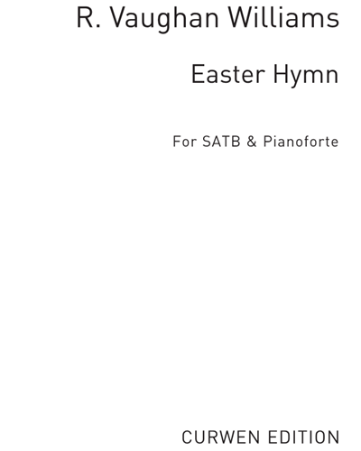 "Easter Hymn (from ""Three Choral Hymns"")"