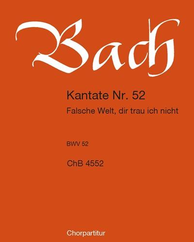 """Kantate BWV 52 """"Falsche Welt, dir trau ich nicht"""""""
