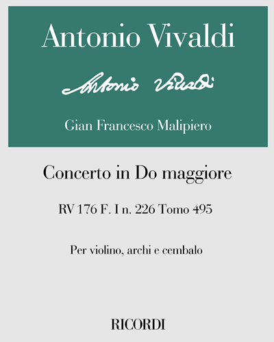 Concerto in Do maggiore RV 176 F. I n. 226 Tomo 495