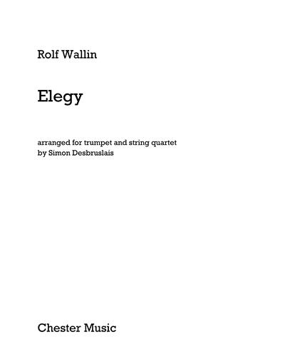Elegy [Arranged for Trumpet and String Quartet]