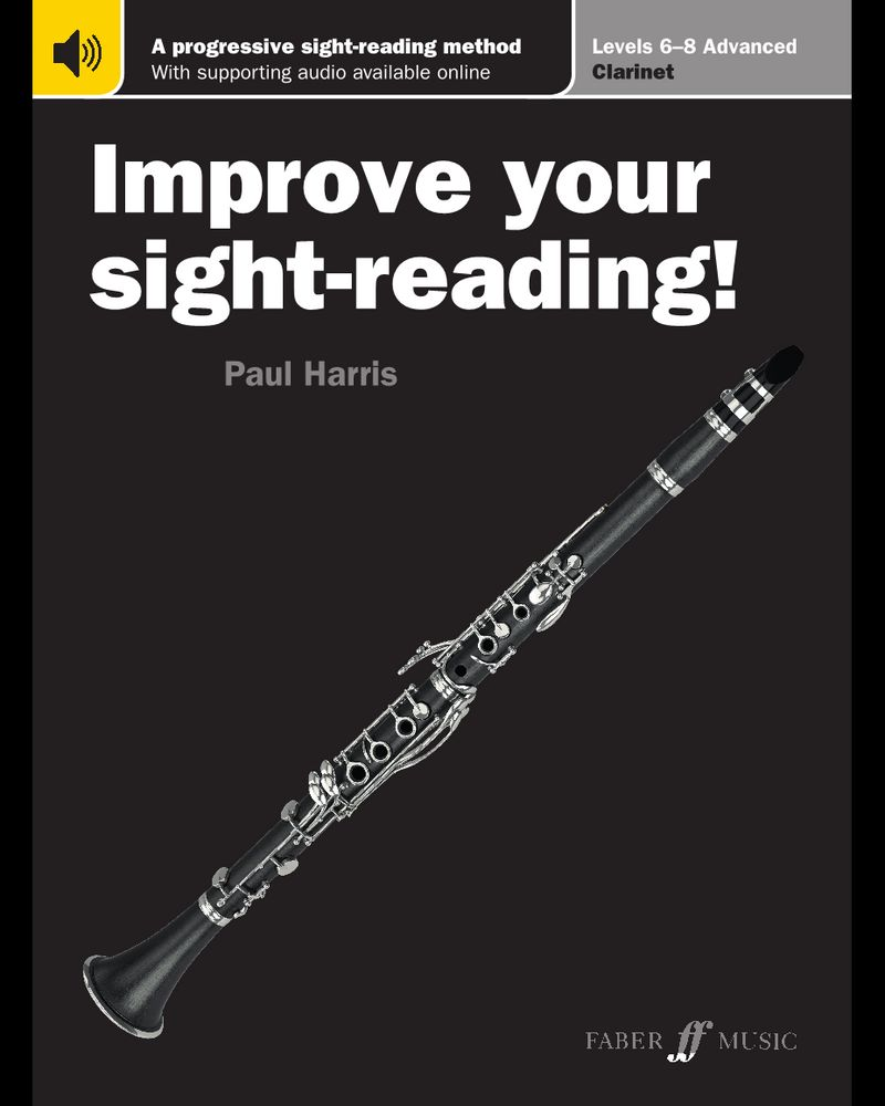 Improve your sight-reading! Clarinet Levels 6-8