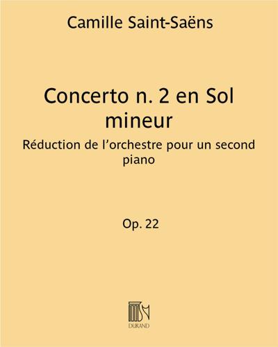 Concerto n. 2 en Sol mineur Op. 22 - Réduction de l'orchestre pour un second piano