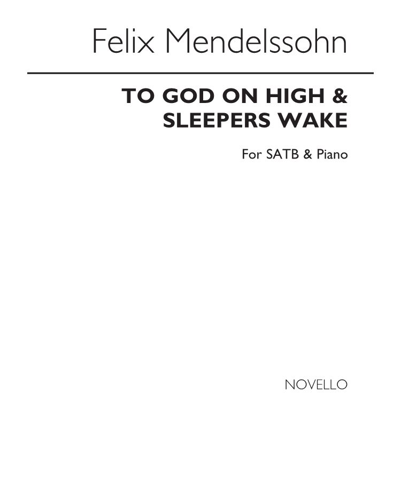 """To God on High"" & ""Sleepers Wake"""