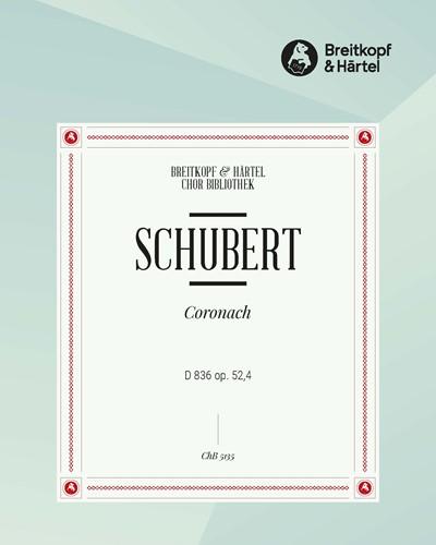 Coronach D 836 [op. 52/4]