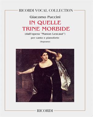 """In quelle trine morbide (dall'opera """"Manon Lescaut"""")"""