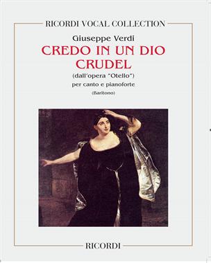 """Credo in un dio crudel (dall'opera """"Otello"""")"""