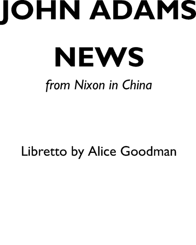 "News (from ""Nixon in China"")"