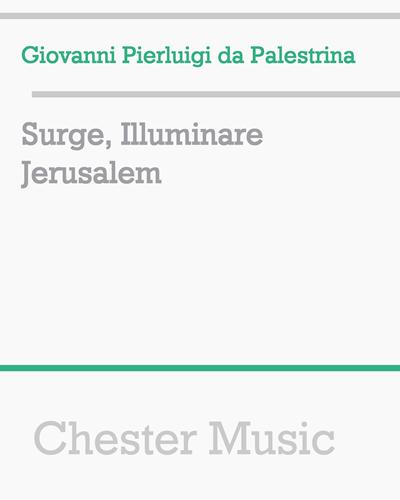 Surge, Illuminare Jerusalem
