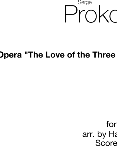 """March (from """"The Love of Three Oranges, op. 33"""")"""
