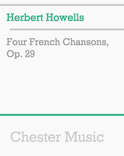 Four French Chansons, Op. 29