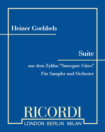 """Suite (aus dem Zyklus """"Surrogate Cities"""") - Für Sampler und Orchester"""