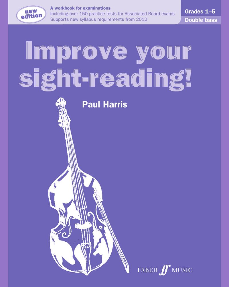 Improve your sight-reading! Double Bass Grades 1-5