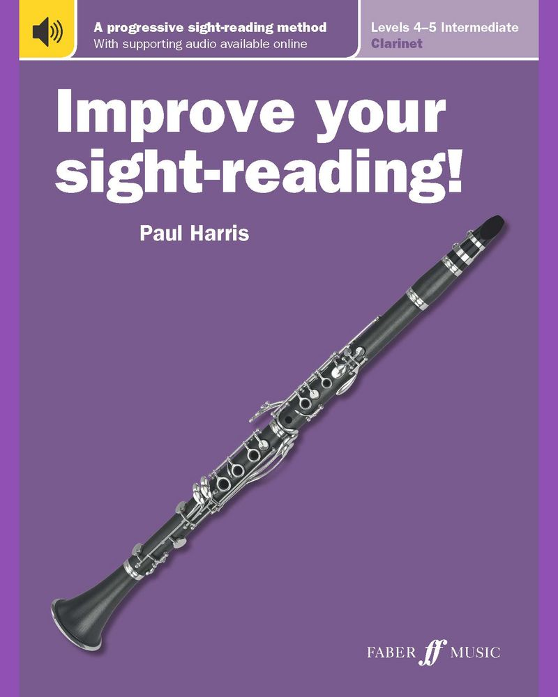 Improve your sight-reading! Clarinet Levels 4-5