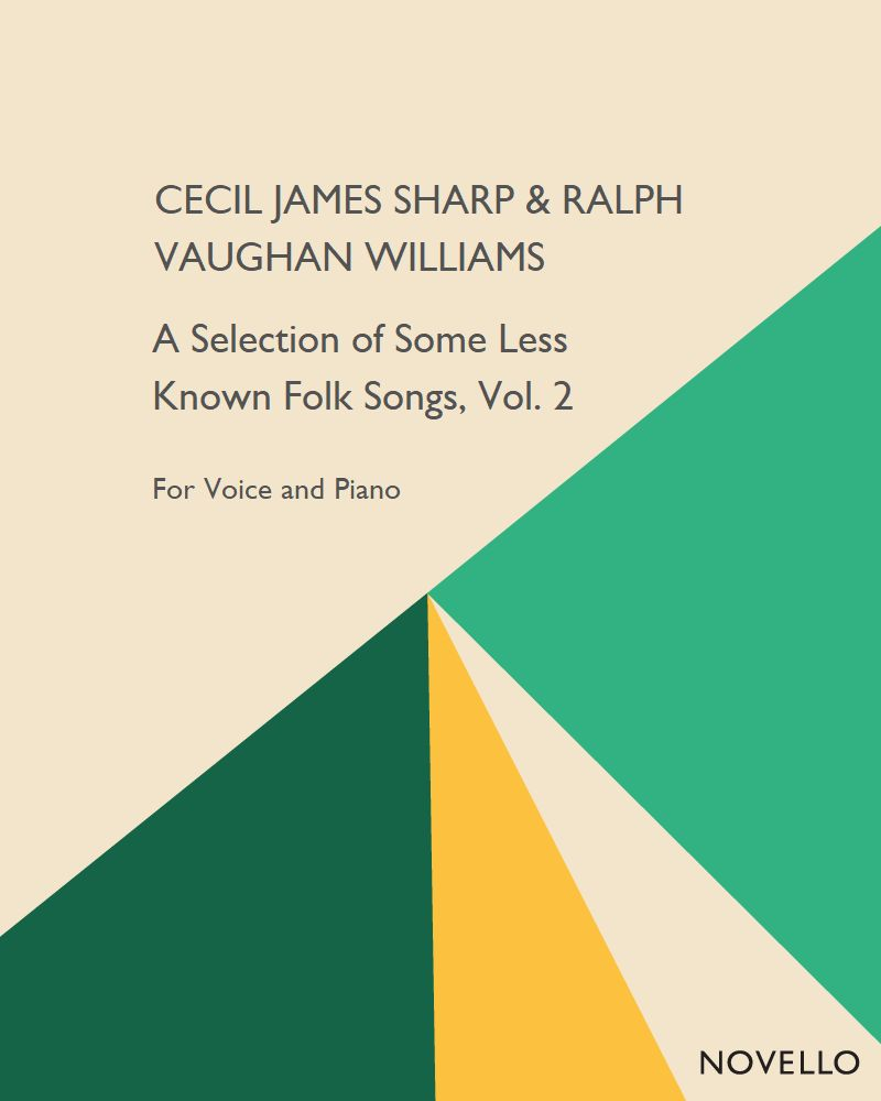 A Selection of Some Less Known Folk Songs, Vol. 2