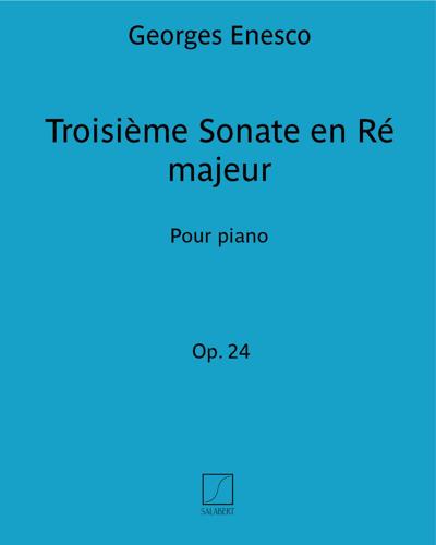 Troisième Sonate en Ré majeur Op. 24