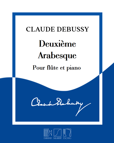 Deuxième Arabesque - Pour flûte et piano