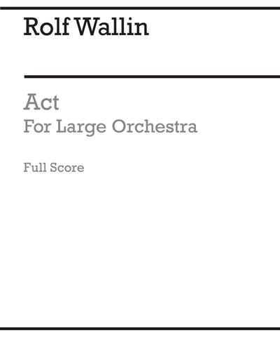 Act for Large Orchestra