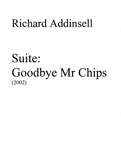 Goodbye Mr. Chips: Concert Suite