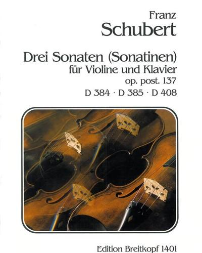 3 Sonaten D 384, 385, 408