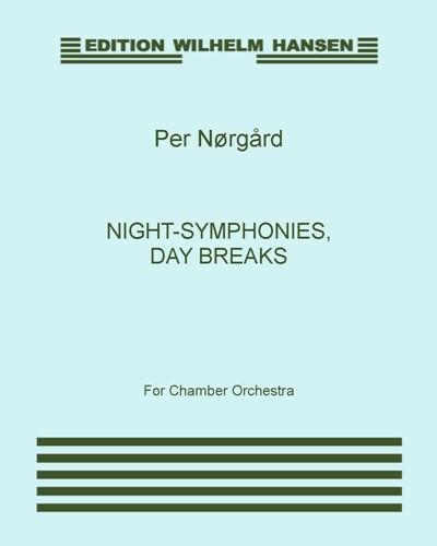 Night-Symphonies, Day Breaks