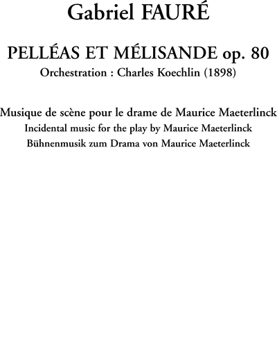 Pelléas et Mélisande: Incidental Music