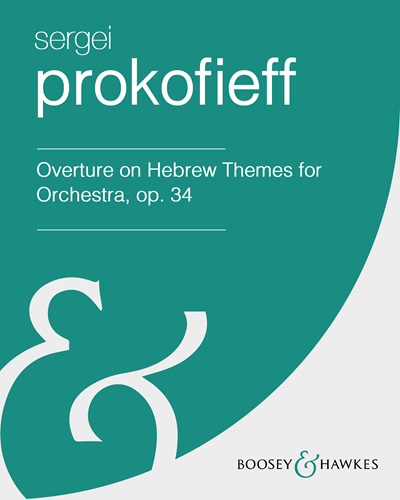 Overture on Hebrew Themes for Orchestra, op. 34