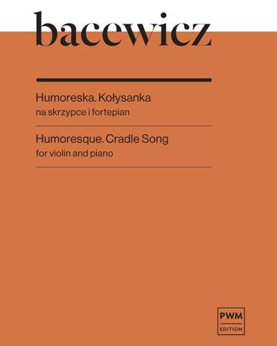 Humoresque / Cradle Song