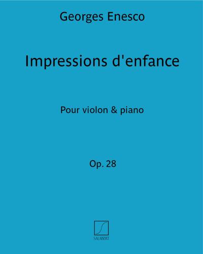 Impressions d'enfance Op. 28