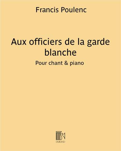 """Aux officiers de la garde blanche (extrait n. 3 de """"Trois Poèmes"""" de Louise de Vilmorin)"""