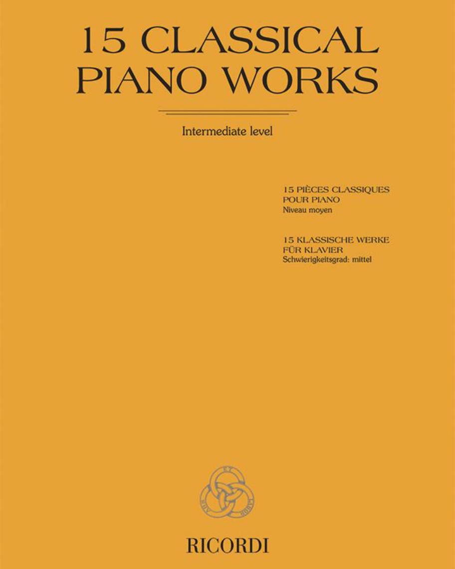 15 Classical piano works - Intermediate level