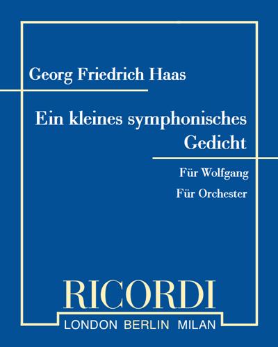 Ein kleines symphonisches Gedicht (Für Wolfgang)