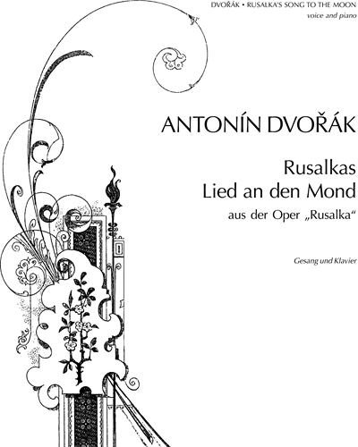 """Rusalka's Song to the Moon (from """"Rusalka"""")"""