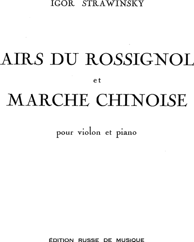 Airs du Rossignol et Marche Chinoise